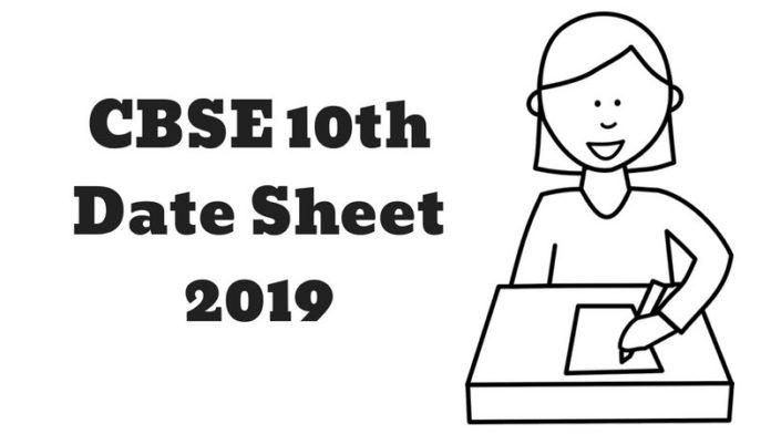 CBSE Date Sheet 2019 for Class 10 and Class 12